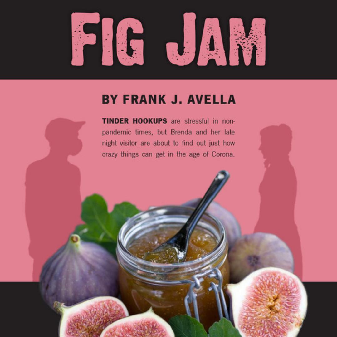 FIG JAM (USA) by Frank J. Avella