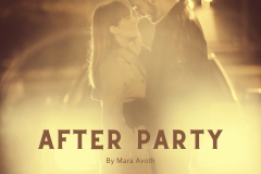 AFTER PARTY (UK) by Mara Avoth